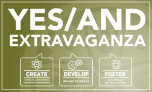 Dr. Karen Tilstra Presents – Yes/And Extravaganza –