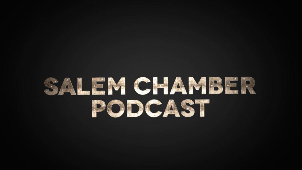 Salem Chamber Podcast