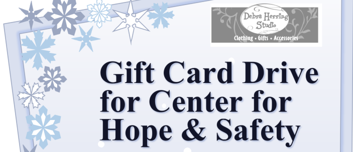 Debra Herring Studio Gift Card Drive for Center for Hope and Safety